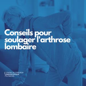 Conseils pour soulager l'arthrose lombaire, chirurgie du dos Bordeaux